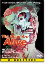The Dead are Alive