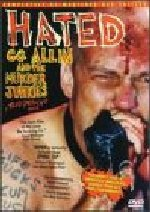 Hated: G G Allin & The Murder Junkies