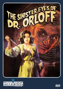THE SINISTER EYES OF DR ORLOFF