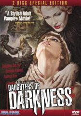 DAUGHTERS OF DARKNESS/THE BLOOD SPATTERED BRIDE