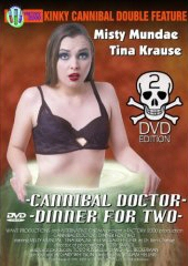 KINKY CANNIBAL DOUBLE FEATURE: CANNIBAL DOCTOR/DINNER FOR TWO