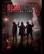DEADHUNTER:SEVILLIAN ZOMBIES