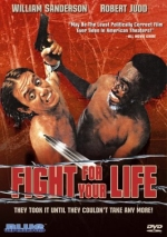 FIGHT FOR YOUR LIFE (BU)