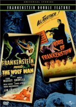 FRANKENSTEIN MEETS THE WOLF MAN/HOUSE OF FRANKENSTEIN