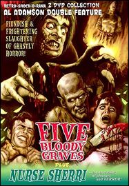 FIVE BLOODY GRAVES/NURSE SHERRI