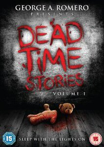 GEORGE A. ROMERO PRESENTS DEADTIME STORIES VOLUME 1