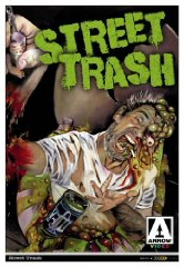 STREET TRASH (Arrow)